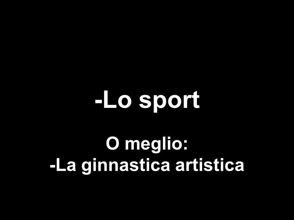 -La ginnastica artistica