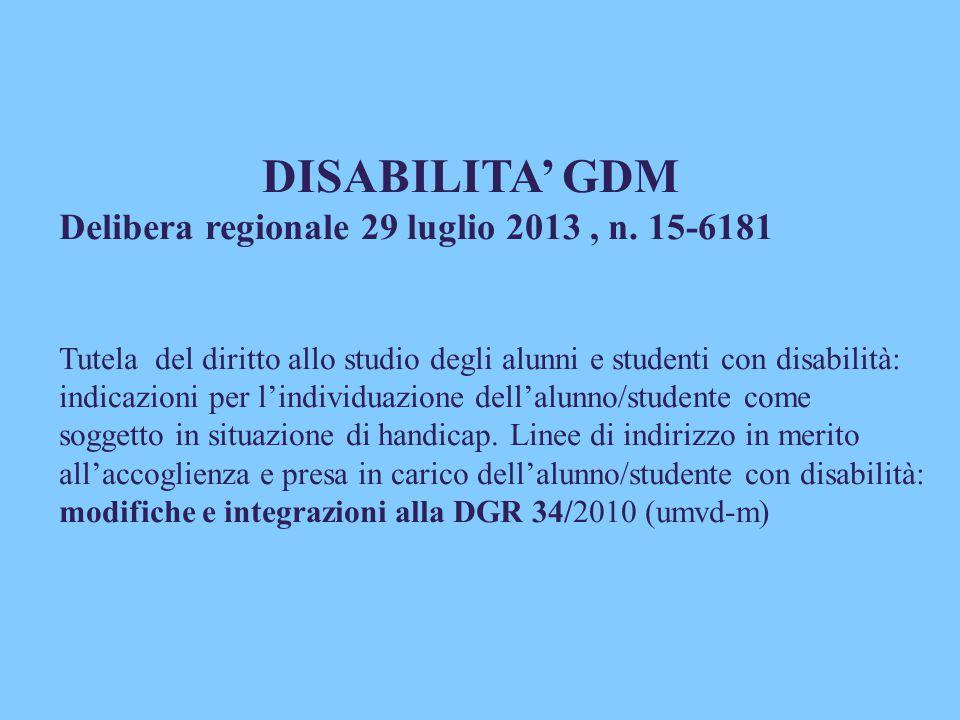 DISABILITA' GDM Delibera regionale 29 luglio 2013 , n