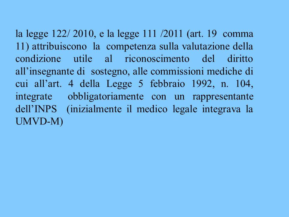 la legge 122/ 2010, e la legge 111 /2011 (art
