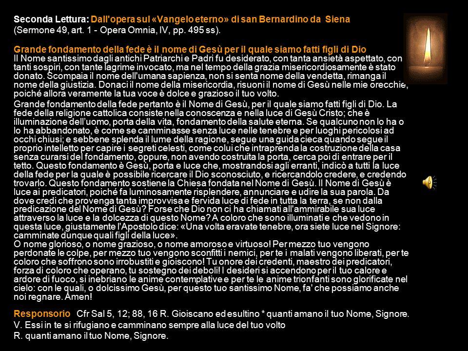 Seconda Lettura: Dall opera sul «Vangelo eterno» di san Bernardino da Siena