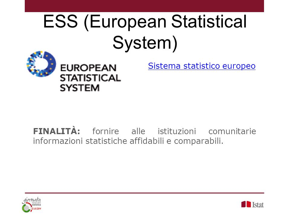ESS (European Statistical System)