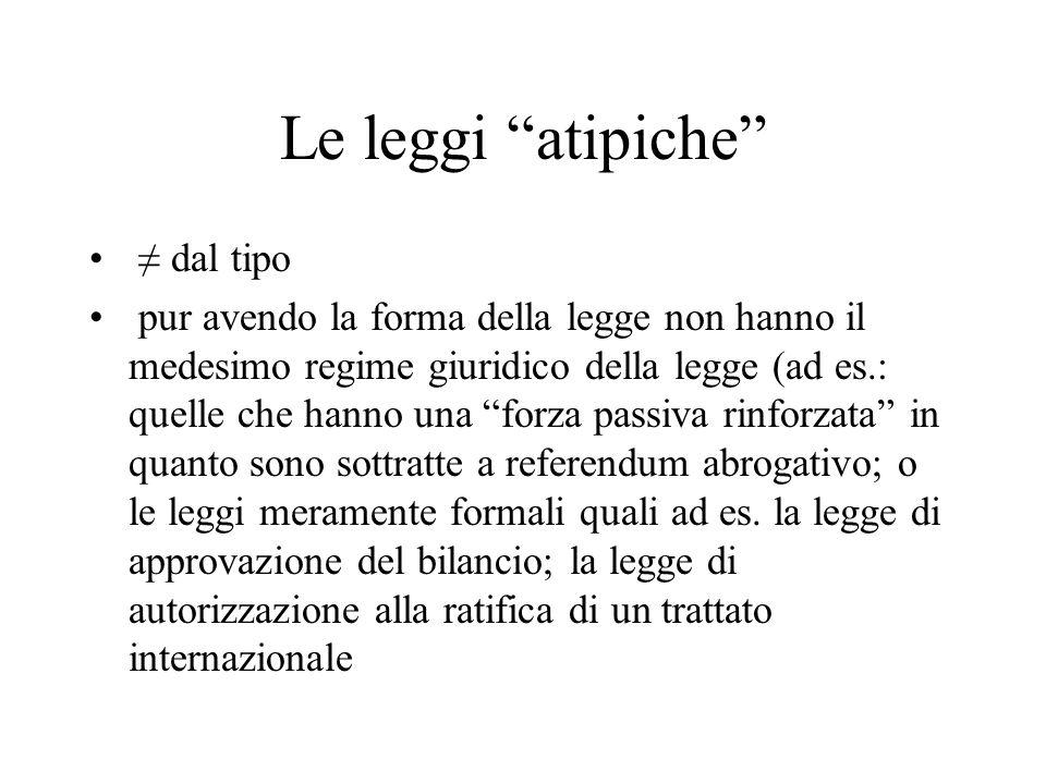 Le leggi atipiche ≠ dal tipo