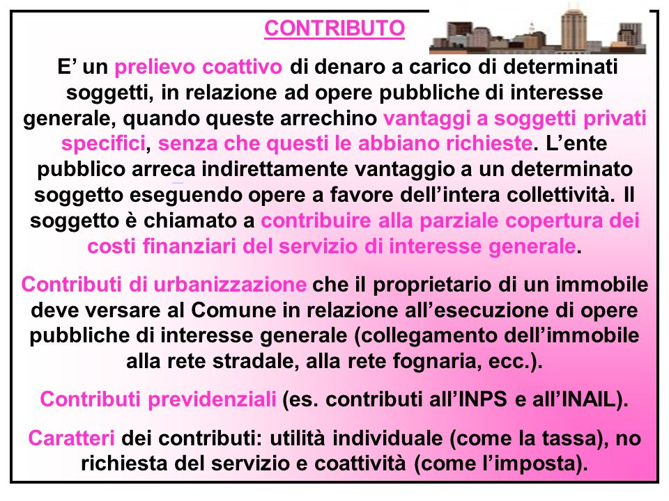 Contributi previdenziali (es. contributi all'INPS e all'INAIL).