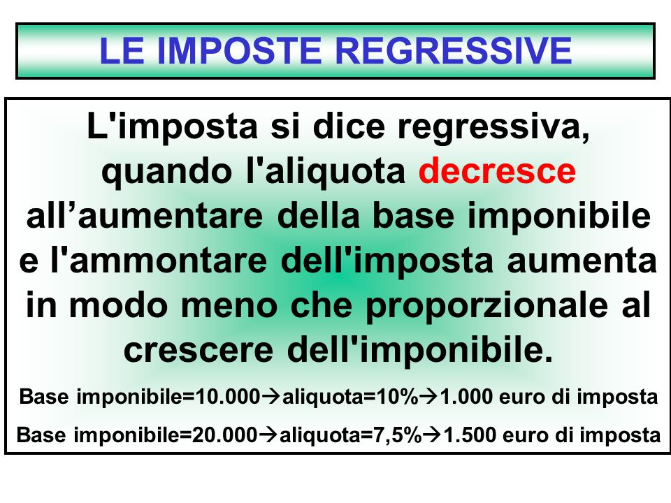LE IMPOSTE REGRESSIVE