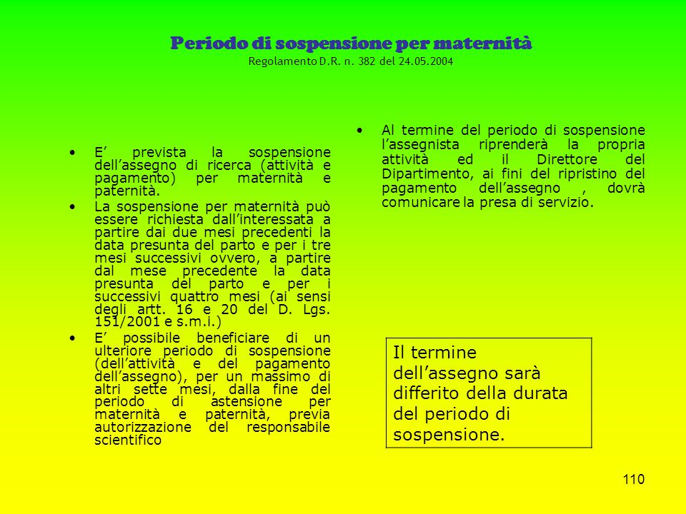 Periodo di sospensione per maternità Regolamento D. R. n. 382 del 24