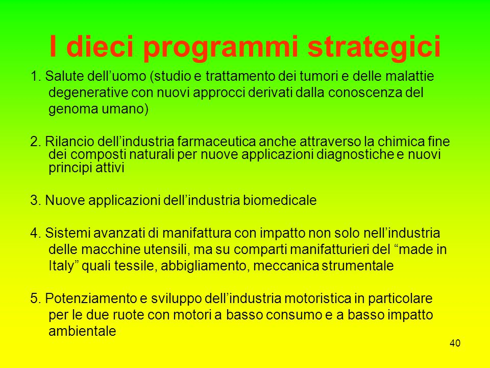 I dieci programmi strategici