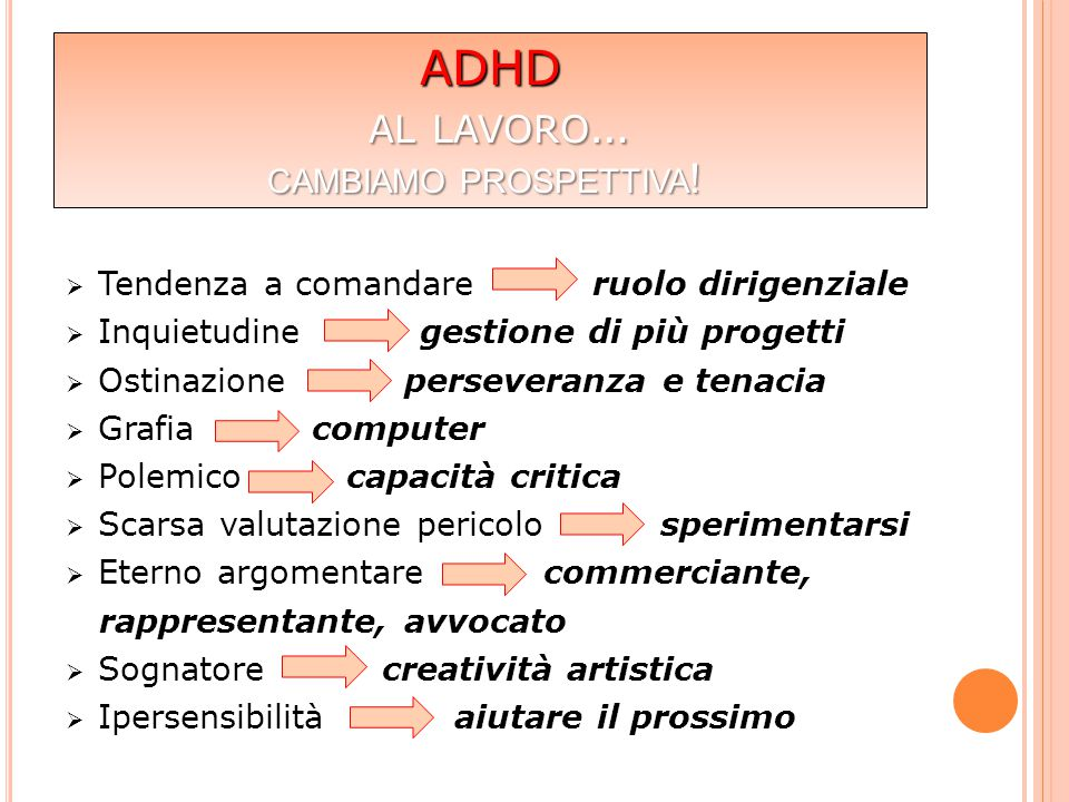 ADHD al lavoro… cambiamo prospettiva!