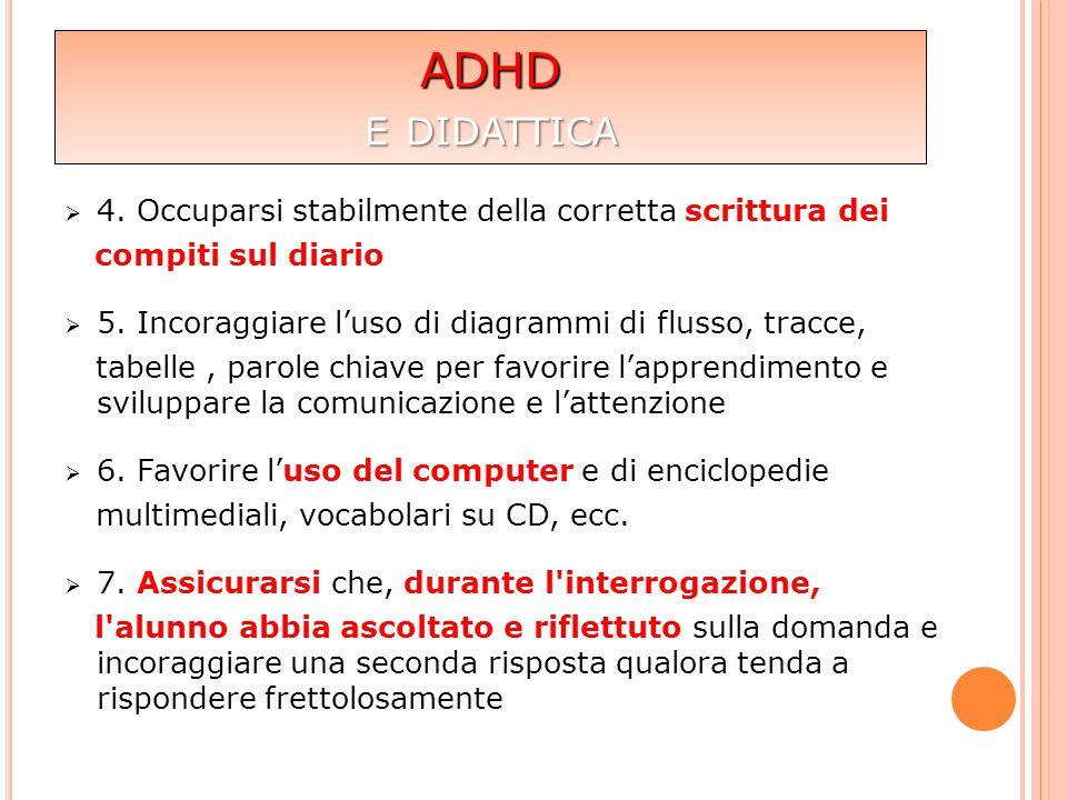 ADHD e didattica 4. Occuparsi stabilmente della corretta scrittura dei