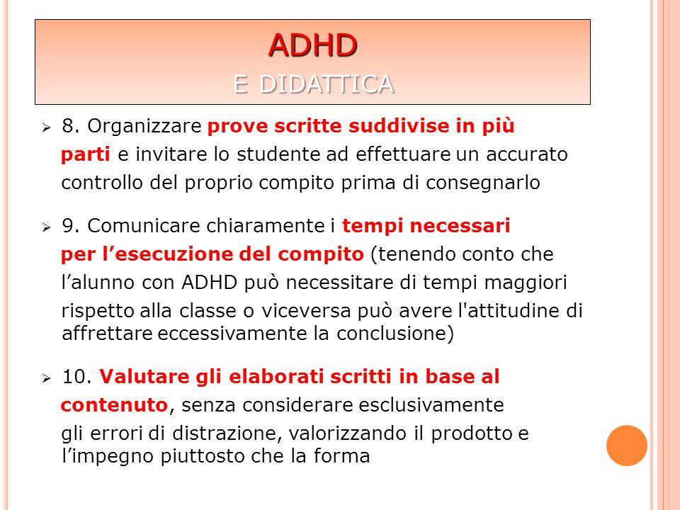 ADHD e didattica 8. Organizzare prove scritte suddivise in più