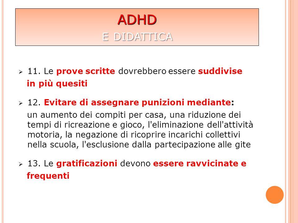 ADHD e didattica 11. Le prove scritte dovrebbero essere suddivise