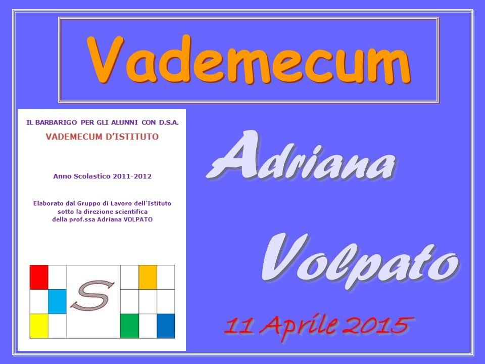 Vademecum Adriana Volpato 11 Aprile 2015