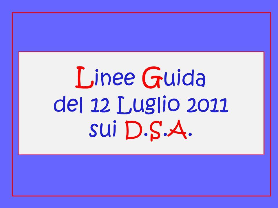 Linee Guida del 12 Luglio 2011 sui D.S.A.