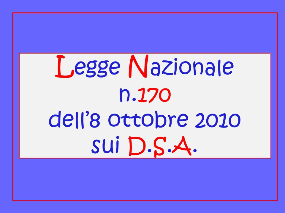 Legge Nazionale n.170 dell'8 ottobre 2010 sui D.S.A.