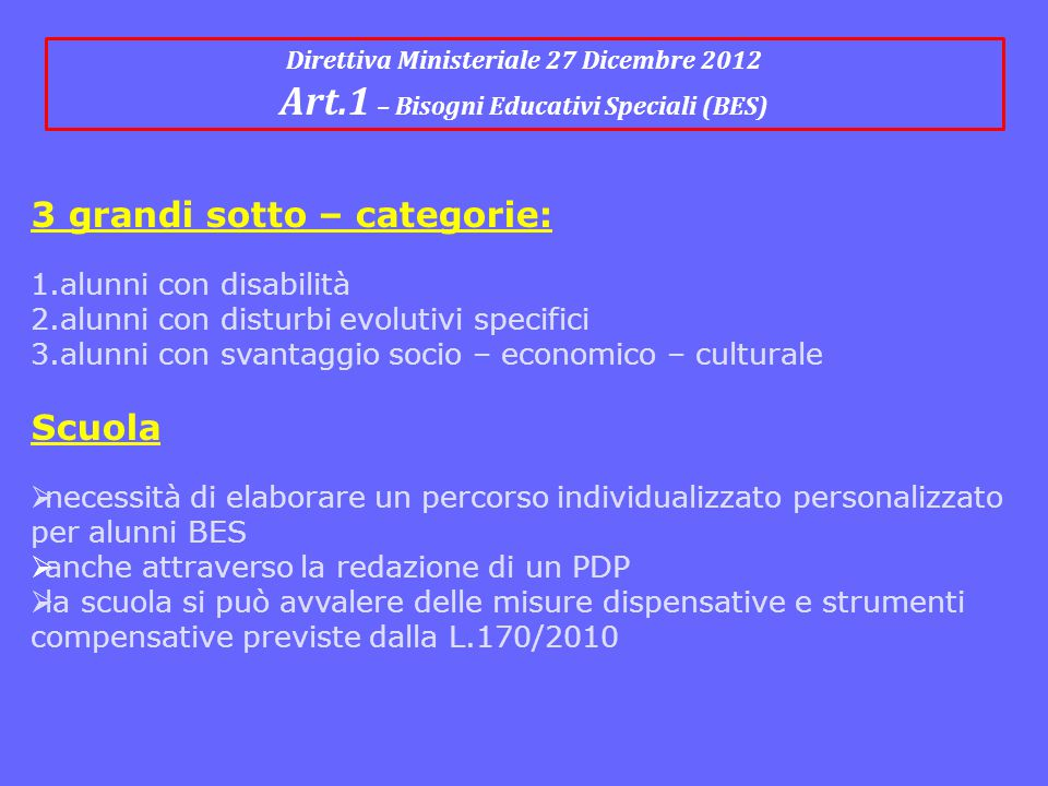 Art.1 – Bisogni Educativi Speciali (BES)