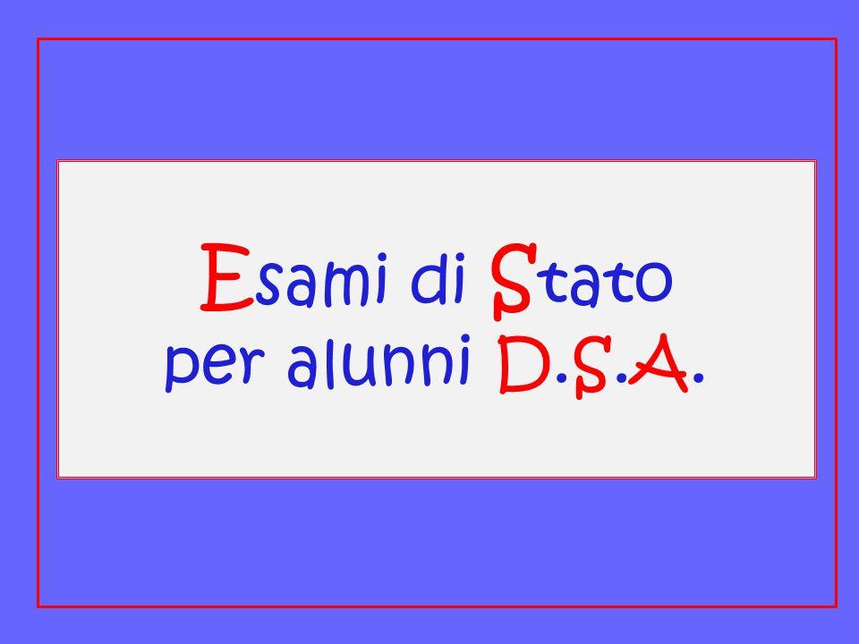 Esami di Stato per alunni D.S.A.