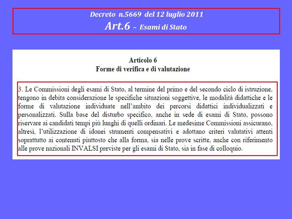 Decreto n.5669 del 12 luglio 2011 Art.6 – Esami di Stato