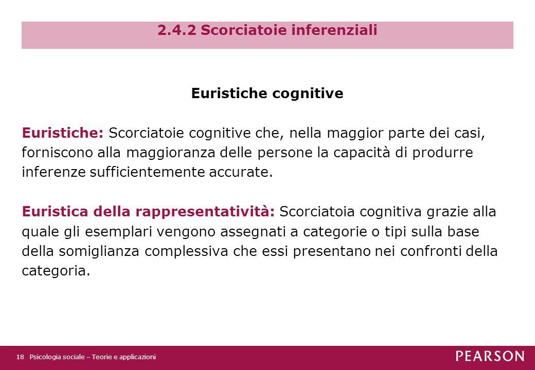 2.4.2 Scorciatoie inferenziali