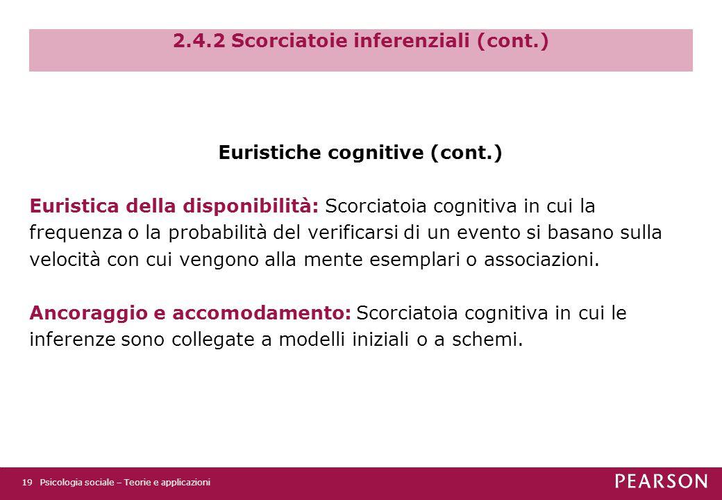 2.4.2 Scorciatoie inferenziali (cont.)