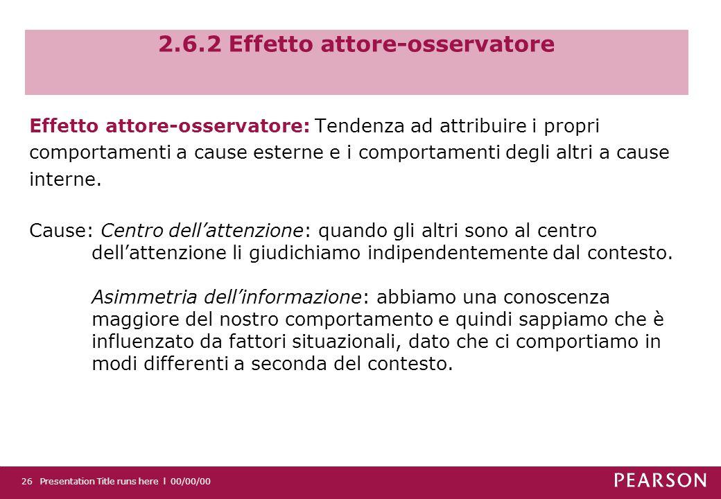 2.6.2 Effetto attore-osservatore