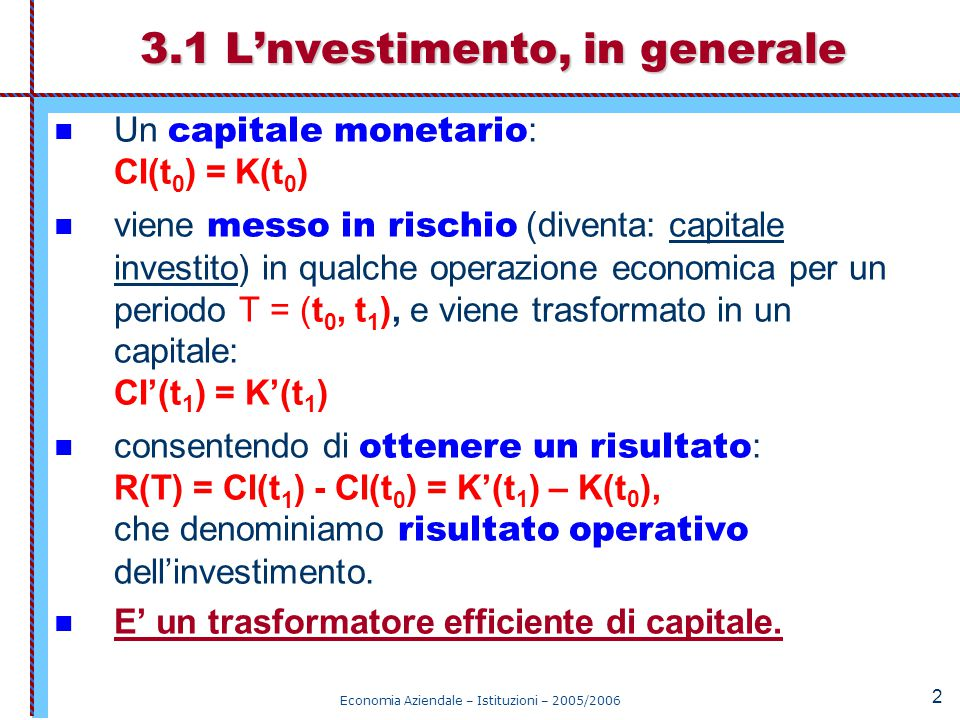 3.1 L'nvestimento, in generale