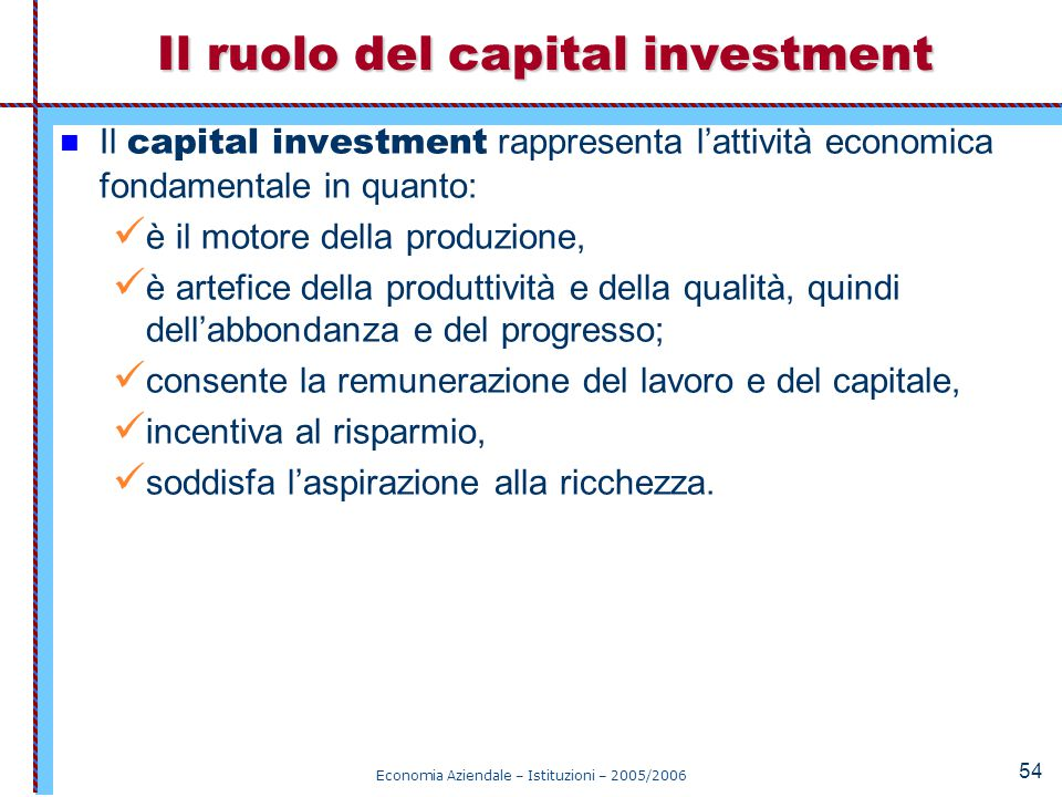 Il ruolo del capital investment