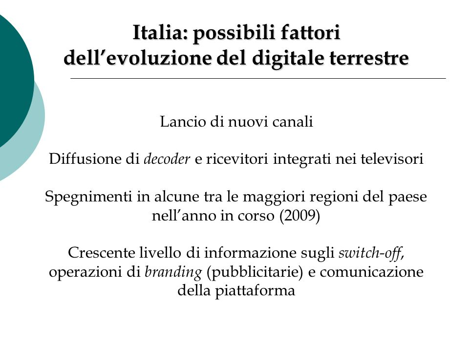 Italia: possibili fattori dell'evoluzione del digitale terrestre