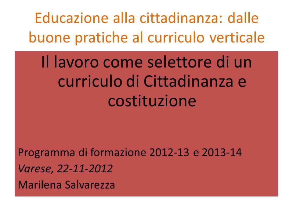 Educazione alla cittadinanza: dalle buone pratiche al curriculo verticale