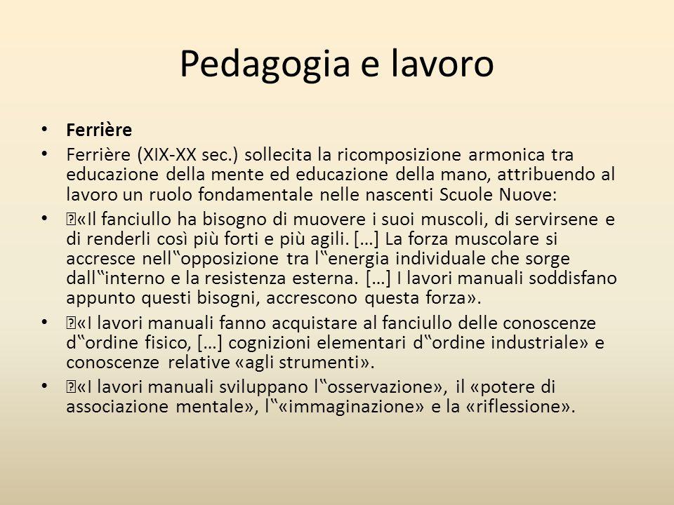 Pedagogia e lavoro Ferrière