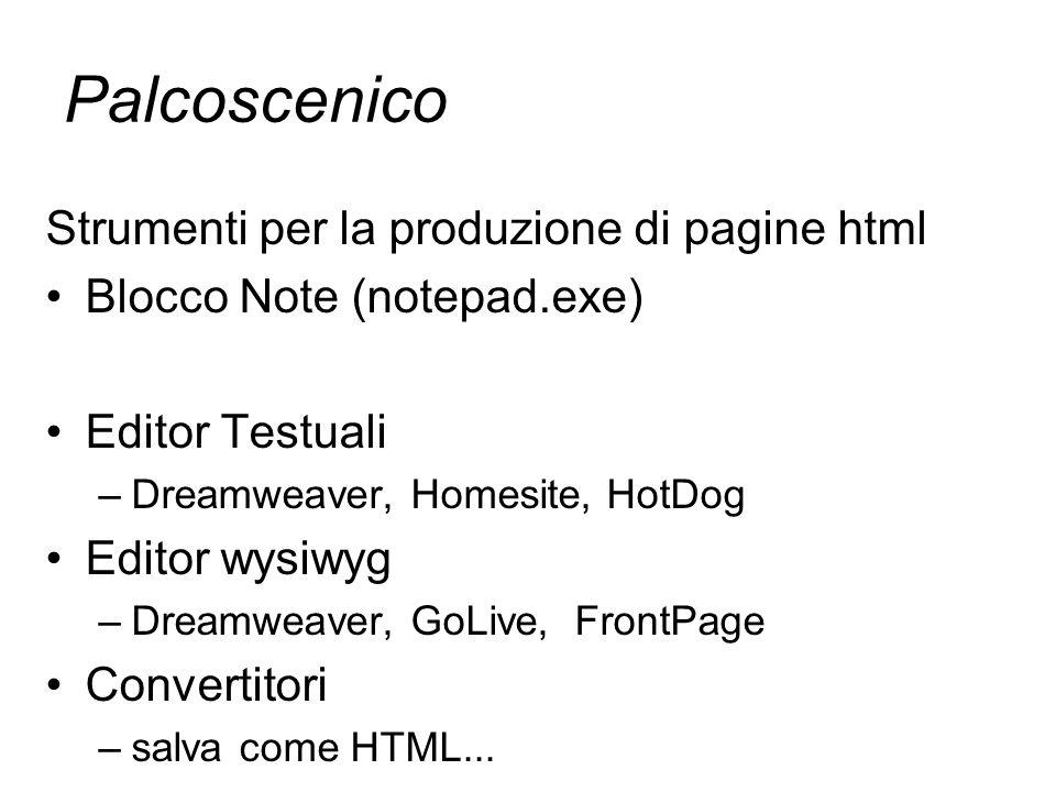 Palcoscenico Strumenti per la produzione di pagine html