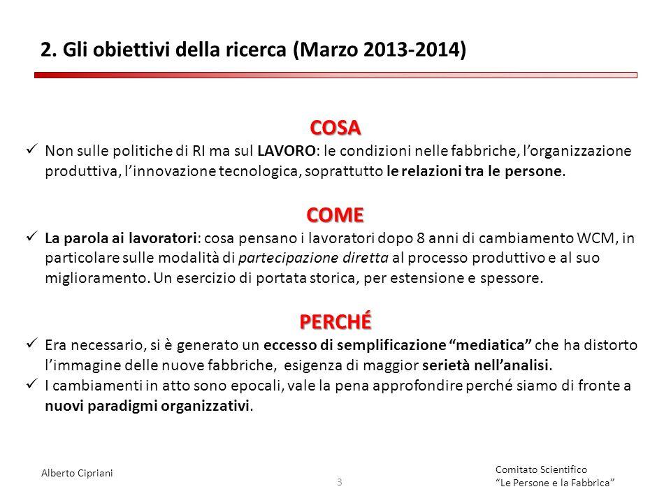 2. Gli obiettivi della ricerca (Marzo 2013-2014)