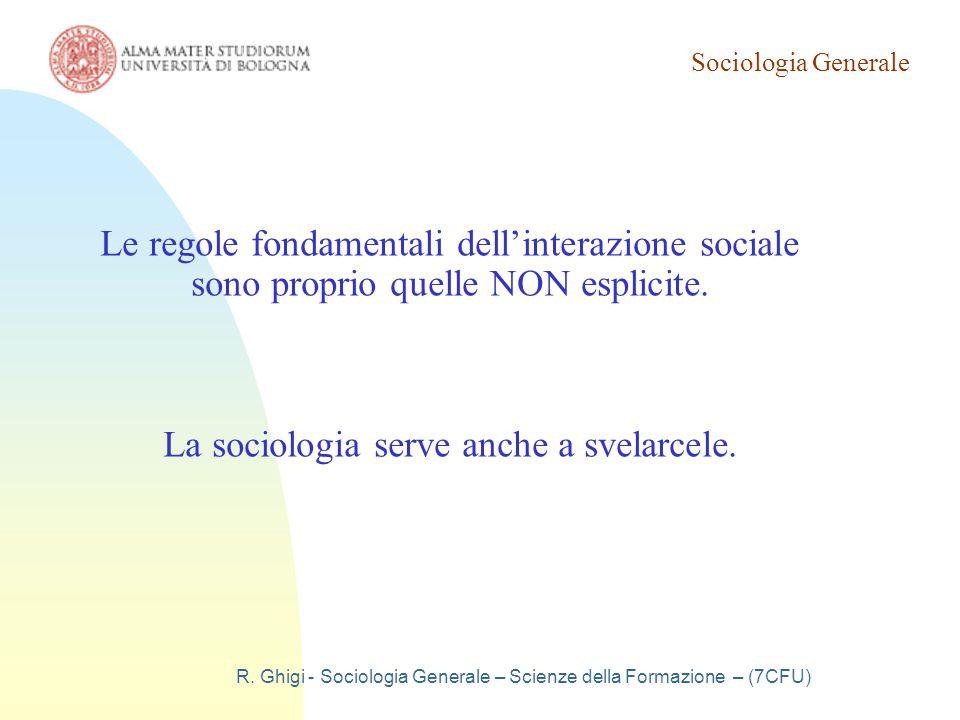 La sociologia serve anche a svelarcele.