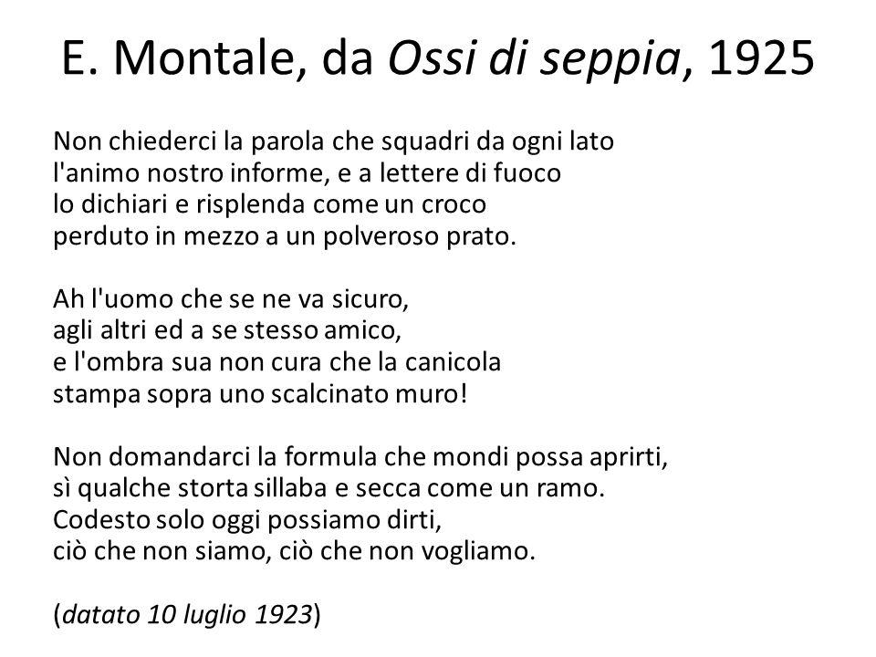 E. Montale, da Ossi di seppia, 1925