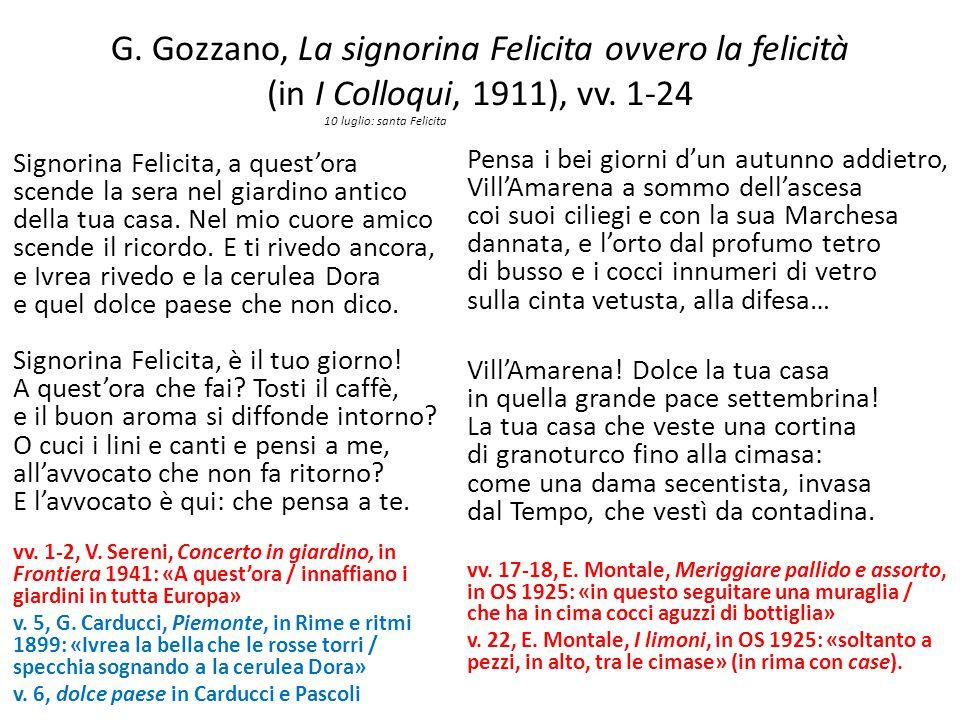 G. Gozzano, La signorina Felicita ovvero la felicità (in I Colloqui, 1911), vv. 1-24