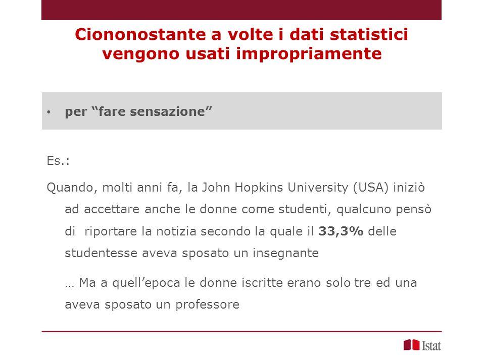 Ciononostante a volte i dati statistici vengono usati impropriamente