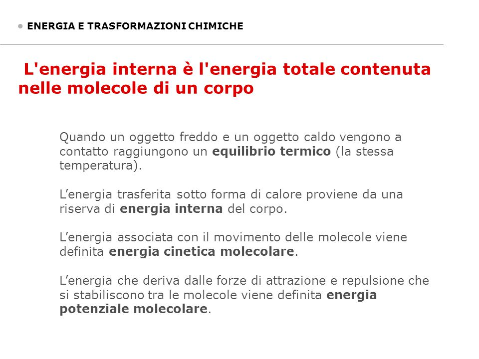 • ENERGIA E TRASFORMAZIONI CHIMICHE