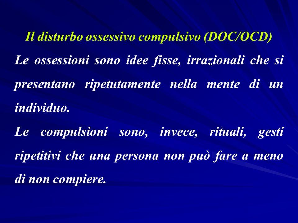 Il disturbo ossessivo compulsivo (DOC/OCD)