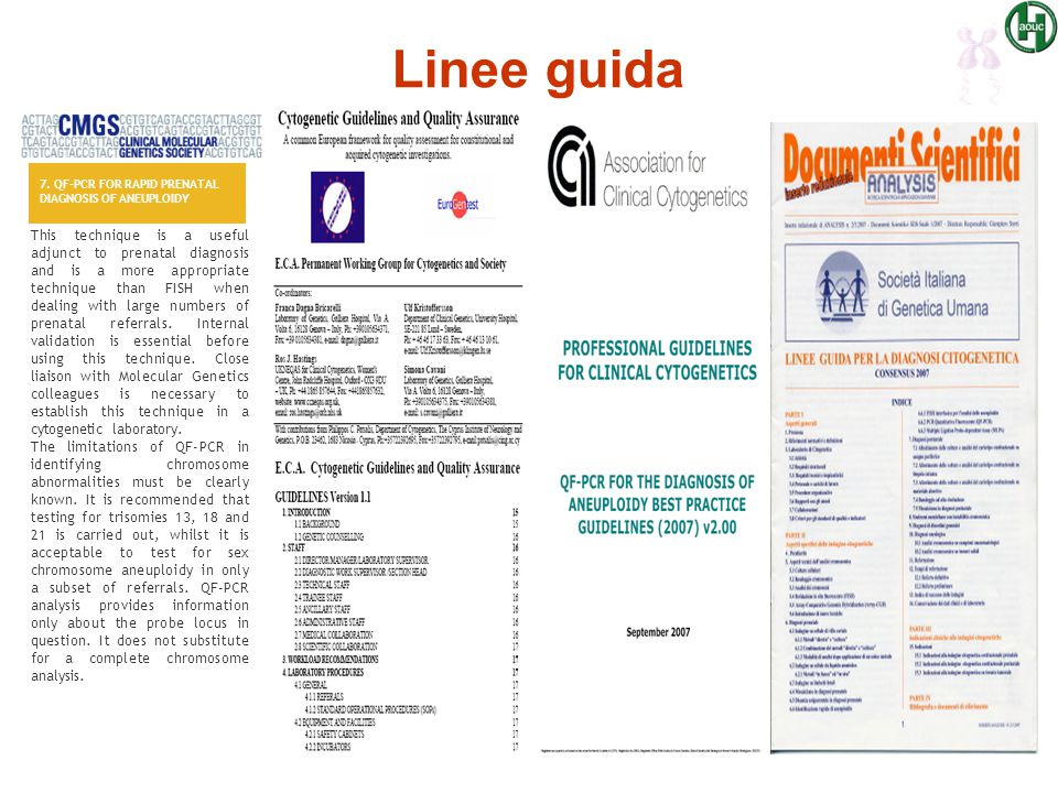 Linee guida 7. QF-PCR FOR RAPID PRENATAL DIAGNOSIS OF ANEUPLOIDY.