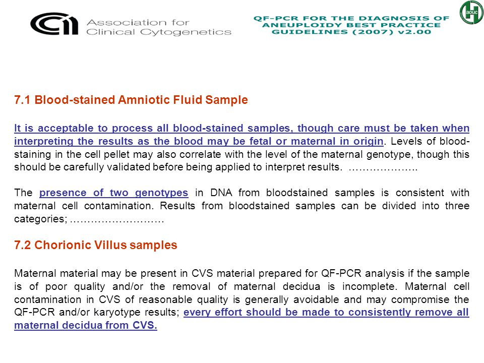7.1 Blood-stained Amniotic Fluid Sample