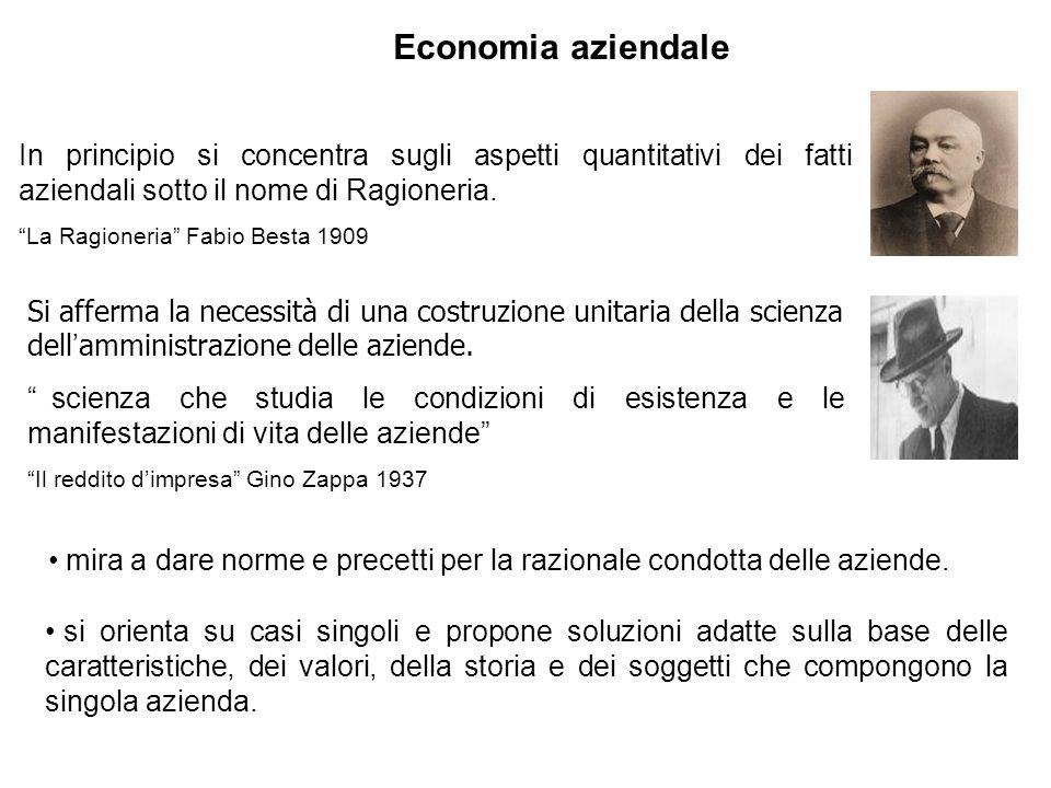 Economia aziendale In principio si concentra sugli aspetti quantitativi dei fatti aziendali sotto il nome di Ragioneria.