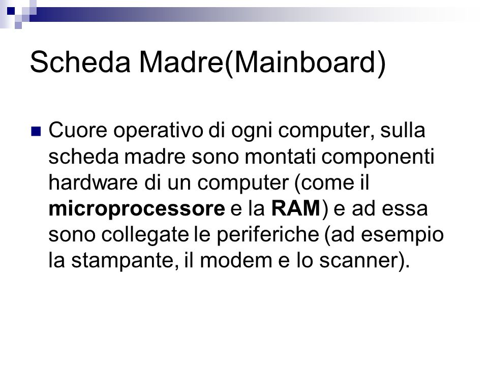 Scheda Madre(Mainboard)