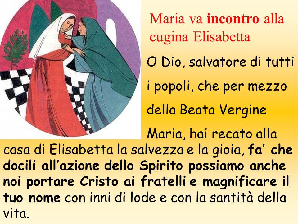 Maria va incontro alla cugina Elisabetta