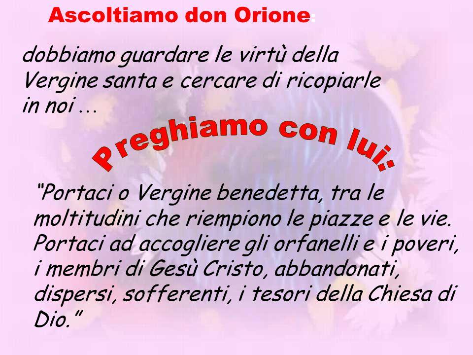 Preghiamo con lui: Ascoltiamo don Orione: