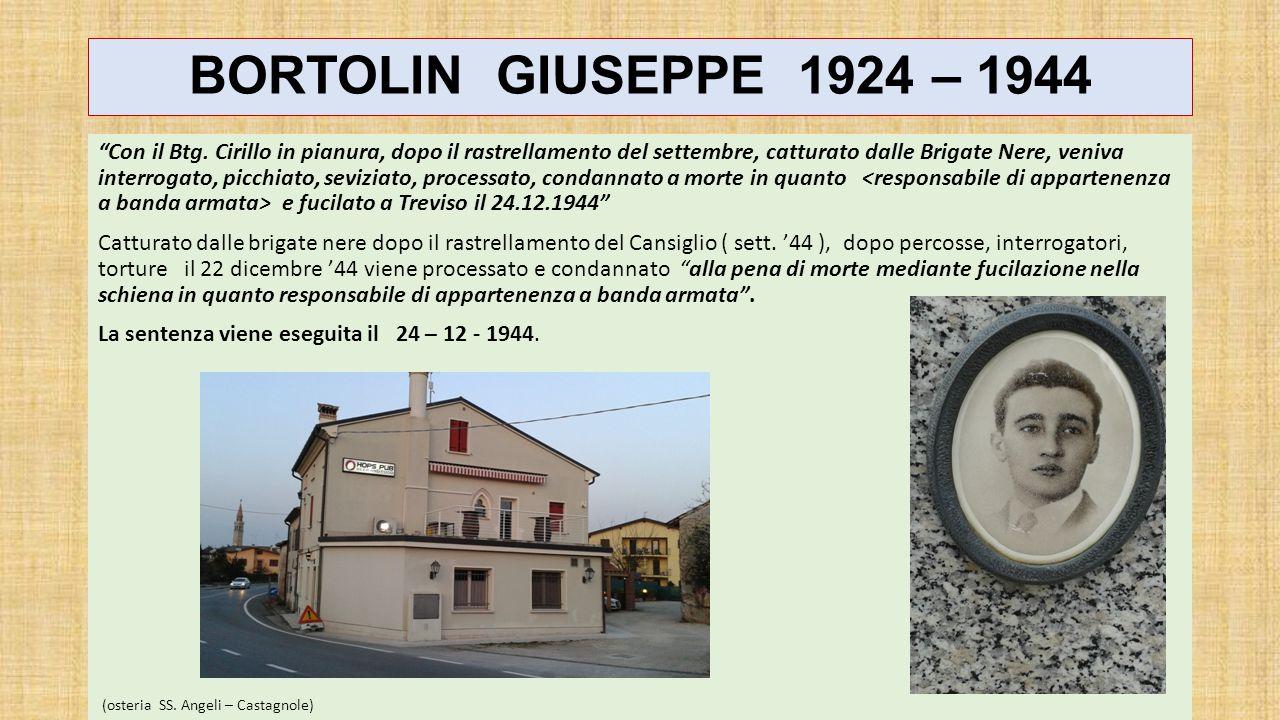 BORTOLIN GIUSEPPE 1924 – 1944