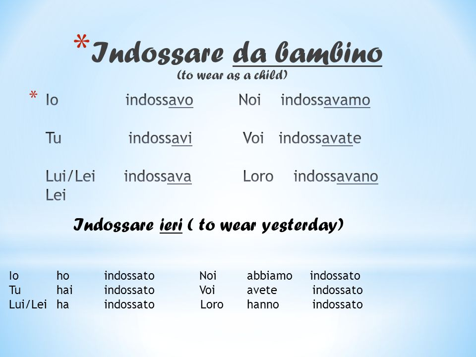 Indossare da bambino (to wear as a child)