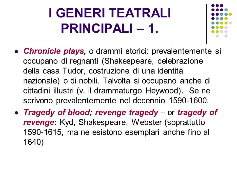 I GENERI TEATRALI PRINCIPALI – 1.
