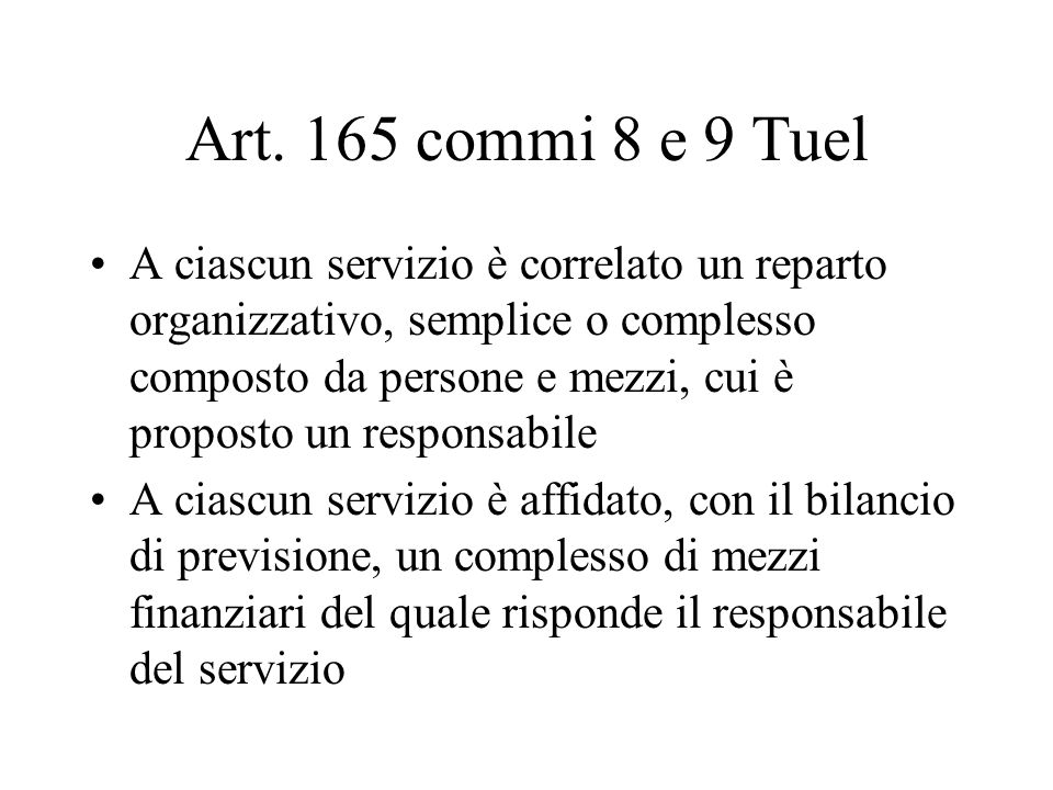 Art. 165 commi 8 e 9 Tuel