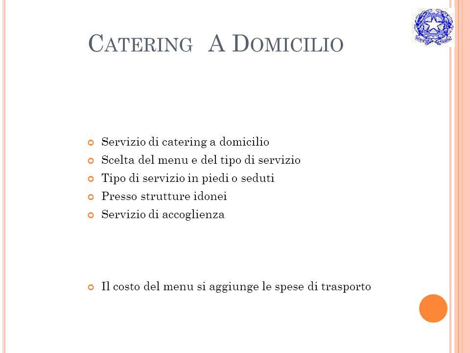 Catering A Domicilio Servizio di catering a domicilio