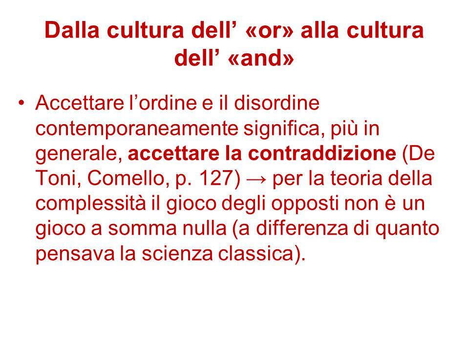 Dalla cultura dell' «or» alla cultura dell' «and»