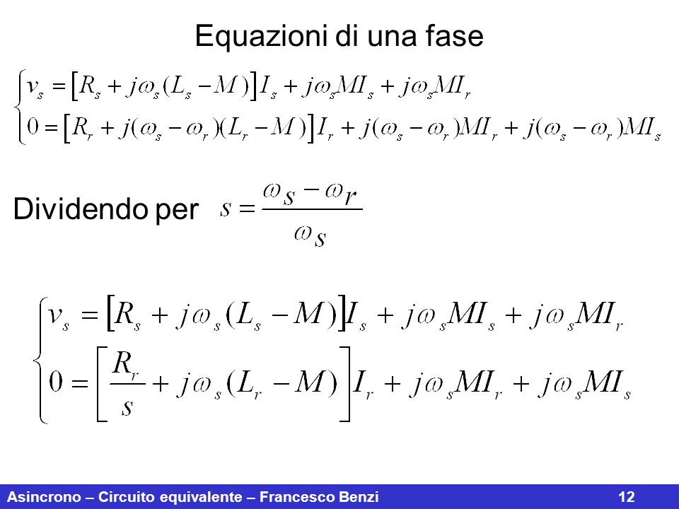 Equazioni di una fase Dividendo per