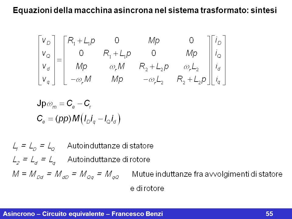 Equazioni della macchina asincrona nel sistema trasformato: sintesi